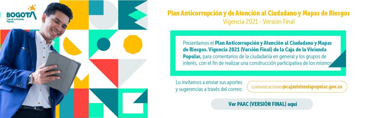 Plan Anticorrupción y de Atención al Ciudadano y Mapas de Riesgos - Vigencia 2021 (Versión FINAL)