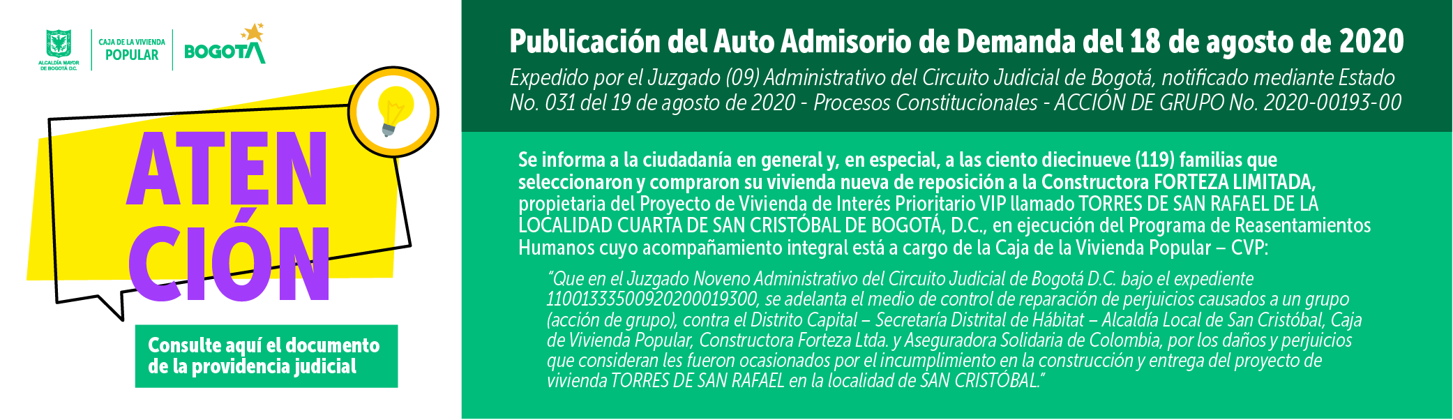 Publicación del Auto Admisorio de Demanda del 18 de agosto de 2020 expedido por el Juzgado (09) Administrativo del Circuito Judicial de Bogotá, notificado mediante Estado No. 031 del 19 de agosto de 2020 - Procesos Constitucionales - ACCIÓN DE GRUPO No. 2020-00193-00.
