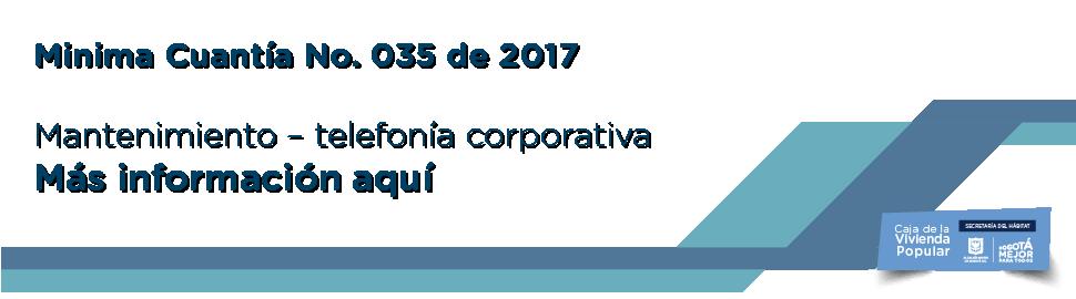 Proceso de contratación Mínima cuantía no 35 de 2017